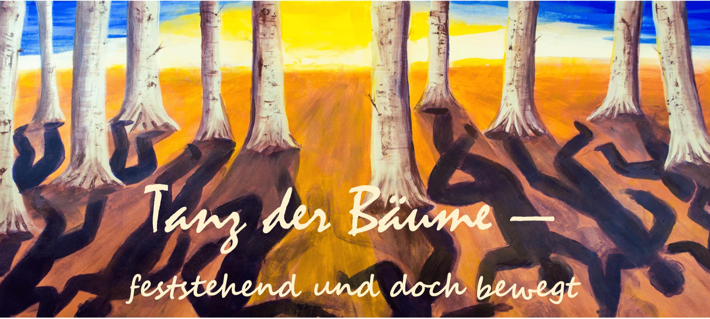 Tanz der Bäume Ausstellung 2014
